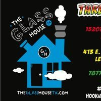 The Glass House TX