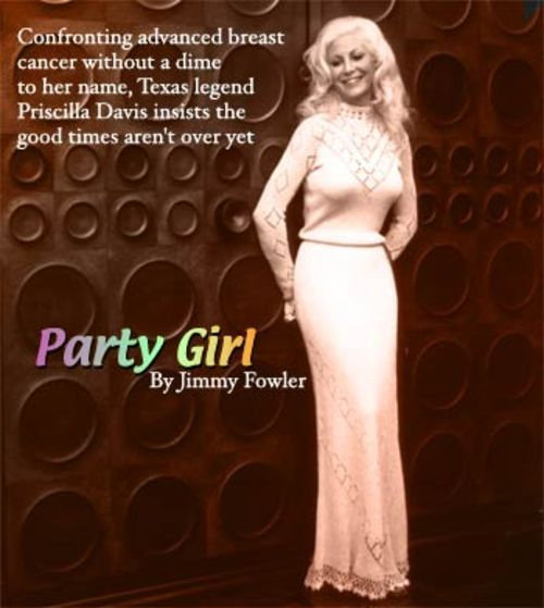 In the mid-'70s, Priscilla Davis was the quintessential flashy Texas blonde.