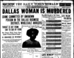 "The Daily Times Herald front page, July 28, 1913, which informed readers that ""the man cut the girl's throat with a single slash."""