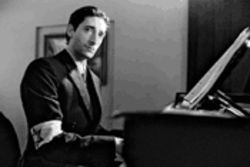 Heavy hands on ivory keys: Adrien Brody is The Pianist, a prisoner in the Warsaw Ghetto and a Holocaust survivor haunted nonetheless.