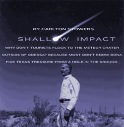 Tom Rodman, 70, stands in the West Texas spot where a meteor crashed some 50,000 years ago.