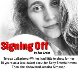 Teresa LaBarbera-Whites tried to help local bands sign recording contracts when she started Dimensions of Dallas in 1985. Now that she's the one doing the signing, it appears that she's stopped trying.