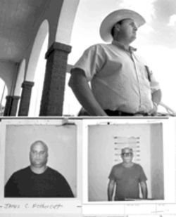 Top: Erasmo Alarcon, the Jim Hogg County sheriff who investigated the alleged assault on two Salvadorans by a Ranch Rescue patrol this spring, says the group does not respect law enforcement. Ranch Rescue members Casey Nethercott, bottom left, and Henry Mark Conner Jr., bottom right, were arrested in the case.