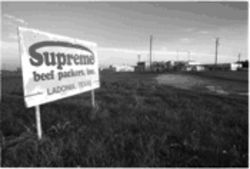 Once Ladonia's major employer, the Supreme Beef packing plant closed recently when the company filed for bankruptcy protection.