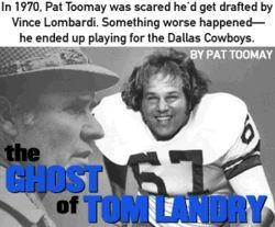 Pat Toomay, the fresh-faced young draftee out of Vanderbilt, had no idea what he was in for when he signed on to play for the Dallas Cowboys in 1970.