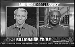 "CNN's Anderson Cooper called Sam Gross, who appears  beside him in a February 16, 2006, broadcast, the  ""calmest about-to-be billionaire I've ever heard from."""